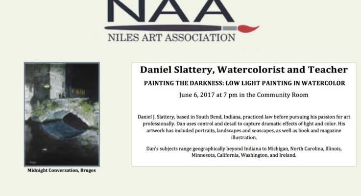 Niles Art Association Presents: Daniel Slattery, Watercolorist and Teacher