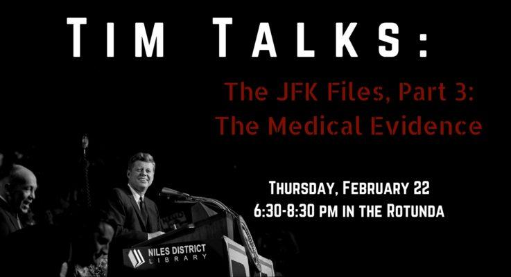 Tim Talks: The JFK Files, Pt. 3
